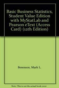 9780132780704: Basic Business Statistics, Student Value Edition with MyStatLab and Pearson eText (Access Card) (12th Edition)