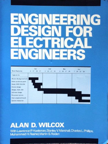 9780132781367: Engineering Design for Electrical Engineers