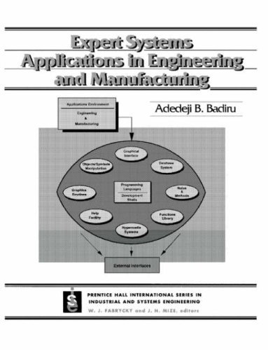 9780132782197: Expert Systems Applications in Engineering and Manufacturing (Prentice-Hall International Series in Industrial and Systems)