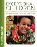 Exceptional Children: An Introduction to Special Education: William L. Heward