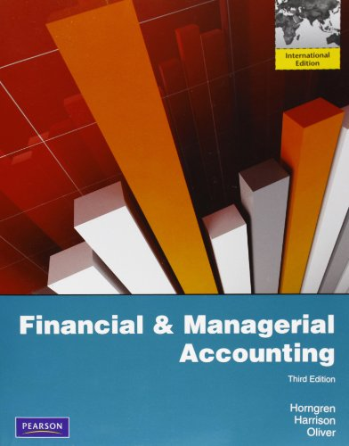 9780132782821: Financial & Managerial Accounting:International Edition