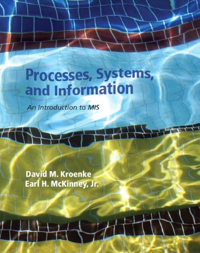 9780132783477: Processes, Systems, and Information: An Introduction to MIS