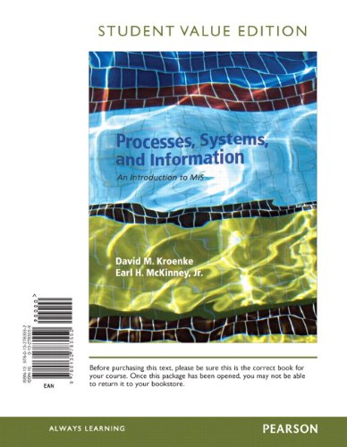 9780132783552: Processes, Systems, and Information: An Introduction to MIS, Student Value Edition