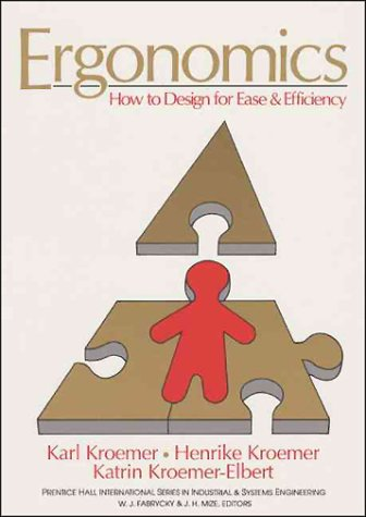 9780132783590: Ergonomics: How to Design for Ease and Efficiency