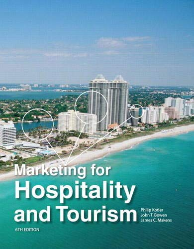 9780132784023: Marketing for Hospitality and Tourism [Lingua Inglese]
