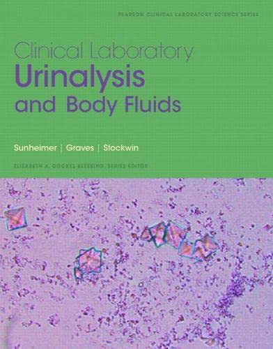9780132784047: Clinical Laboratory Urinalysis and Body Fluids (Pearson Clinical Laboratory Science)