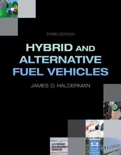 9780132784849: Hybrid and Alternative Fuel Vehicles (3rd Edition)