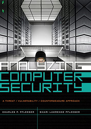 9780132789462: Analyzing Computer Security: A Threat/Vulnerability/Countermeasure Approach