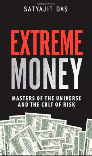 9780132790079: Extreme Money: Masters of the Universe and the Cult of Risk