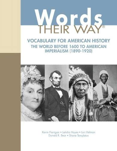 9780132790154: Vocabulary Their Way with American History Volume 1: The World Before 1600 to American Imperialism (1890-1920) (Words Their Way Series)
