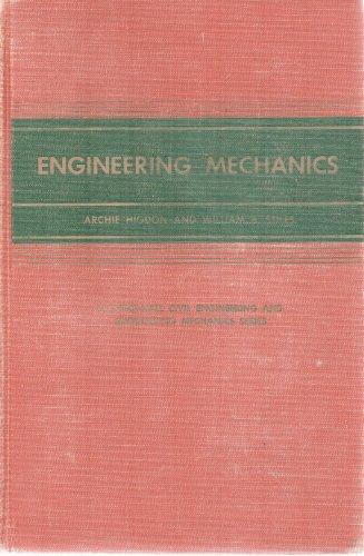Engineering Mechanics: HIGDON, Archie &