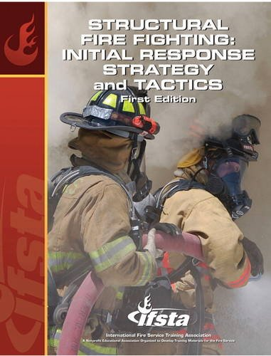 9780132790598: Structural Fire Fighting: Initial Response Strategy and Tactics