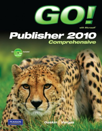 9780132791724: GO! with Microsoft Publisher 2010 Comprehensive