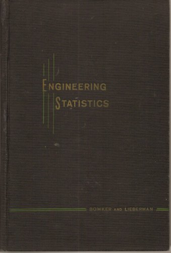 Engineering Statistics.: Bowker, Albert