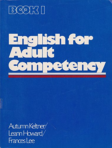 9780132797450: English for Adult Competency, Book One