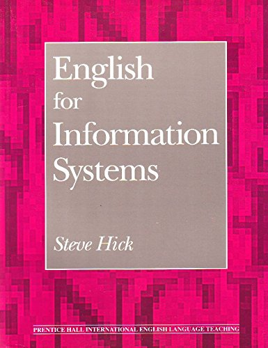 9780132797955: English for Information Systems (Prentice Hall International English Language Teaching)