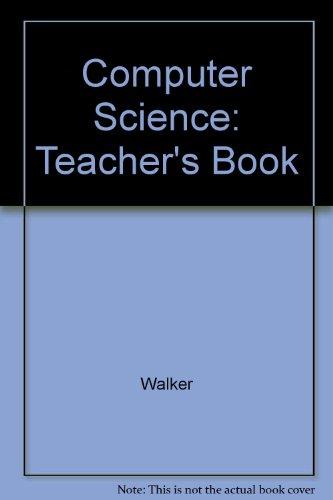 9780132802079: Computer Science: Teacher's Book