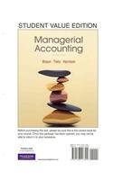 9780132802475: Managerial Accounting, Student Value Edition and MyAccountingLab with Pearson eText -- Access Card -- for Managerial Accounting Package (2nd Edition)