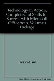 9780132803816: Technology In Action, Complete and Skills for Success with Microsoft Office 2010, Volume 1 Package