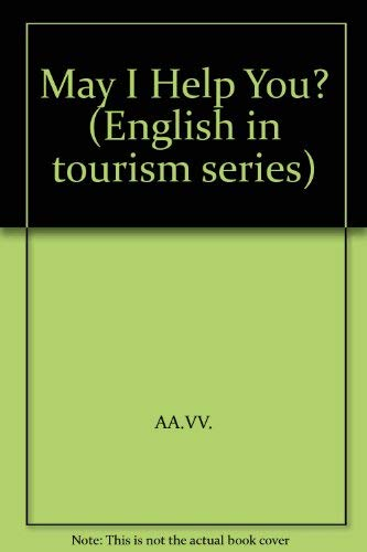 9780132804219: May I Help You? (English in tourism series)
