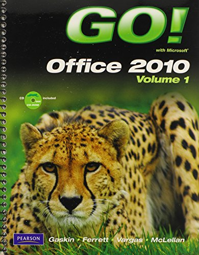 9780132804349: GO! With Microsoft Office 2010, Vol. 1, and Student Videos, and myitlab -- Access Card -- for GO! Office 2010 Vol. 1 Package