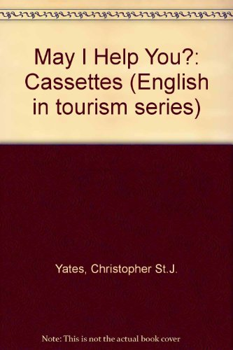 9780132804394: May I Help You?: Cassettes (English in tourism series)