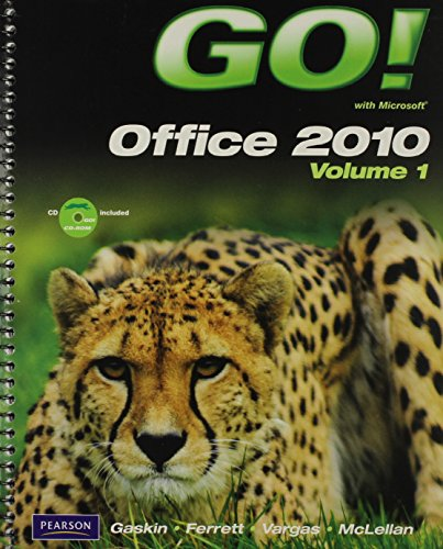 9780132804646: GO! With Microsoft Office 2010, Vol. 1, and Student Videos, and myitlab with Pearson eText -- Access Card -- for GO! with Microsoft Office 2010 Package
