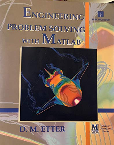 9780132804707: Engineering Problem Solving With Matlab (Matlab Curriculum/Book and Disk)