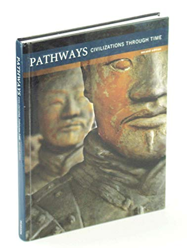 9780132804851: Pathways: Civilizations Through Time 2nd Edition