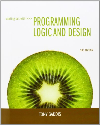 9780132805452: Starting Out with Programming Logic and Design (3rd Edition)
