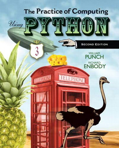 9780132805575: The Practice of Computing Using Python