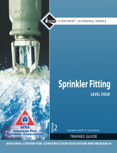 9780132806169: Sprinkler Fitter Level 4 Trainee Guide, 2010 NFPA Code Update (2nd Edition)