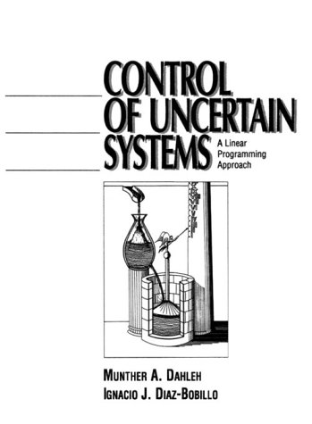 9780132806459: Control of Uncertain Systems: A Linear Programming Approach