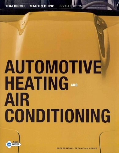 9780132807036: Automotive Heating and Air Conditioning, and NATEF Correlated Task Sheets (6th Edition)