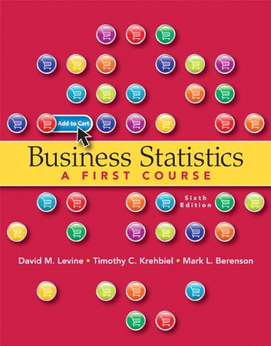 9780132807265: Business Statistics - A First Course, 6th Edition