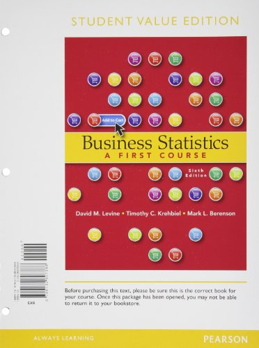 9780132807388: Business Statistics: A First Course, Student Value Edition (6th Edition)