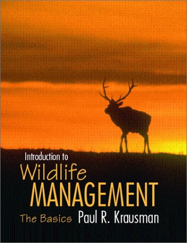 9780132808507: Introduction to Wildlife Management: The Basics