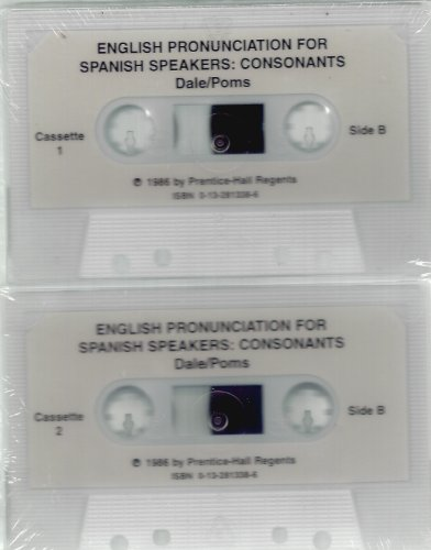 9780132813389: English Pronounciation for Spanish Speakers: Consonants