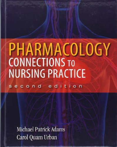 9780132814423: Pharmacology: Connections to Nursing Practice (2nd Edition)