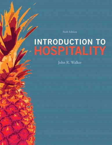 9780132814652: Introduction to Hospitality (6th Edition)
