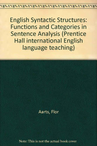 9780132814782: English Syntactic Structures: Functions and Categories in Sentence Analysis (Prentice Hall International English Language Teaching)