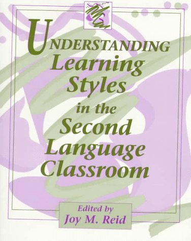 9780132816366: Understanding Learning Styles in the Second Language Classroom