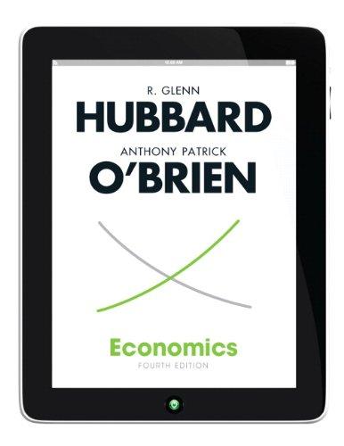 Economics: R. Glenn Hubbard, Anthony Patrick O'brien