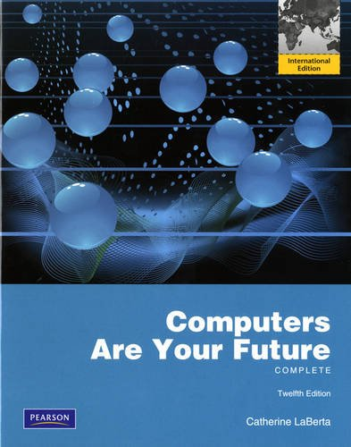 9780132818315: Computers Are Your Future Complete