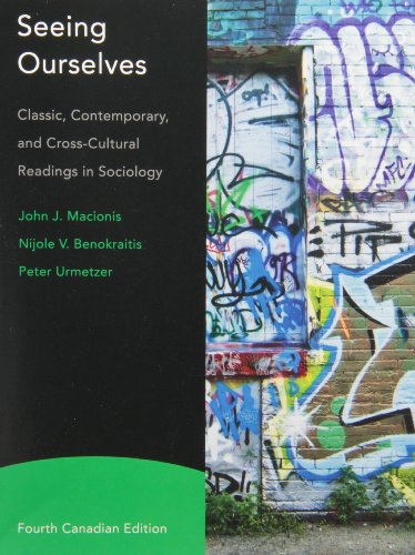 9780132819008: Seeing Ourselves: Classic, Contemporary, and Cross-Cultural Readings in Sociology, Fourth Canadian Edition (4th Edition)