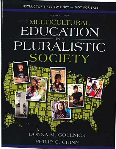 9780132820080: I.e. Multicutural Education in a Pluralistic Society 9th.edition Gollnick