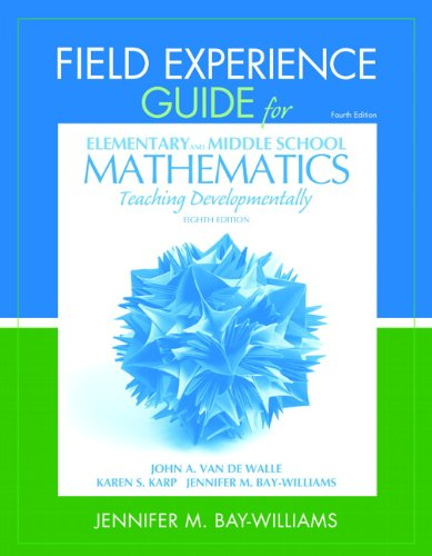 9780132821131: Field Experience Guide for Elementary and Middle School Mathematics: Teaching Developmentally