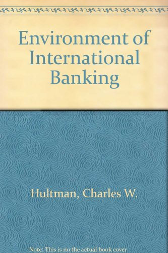 9780132822862: Environment of International Banking