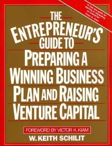 9780132823029: The Entrepreneur's Guide To Preparing A Winning Business Plan and Raising Venture Capital