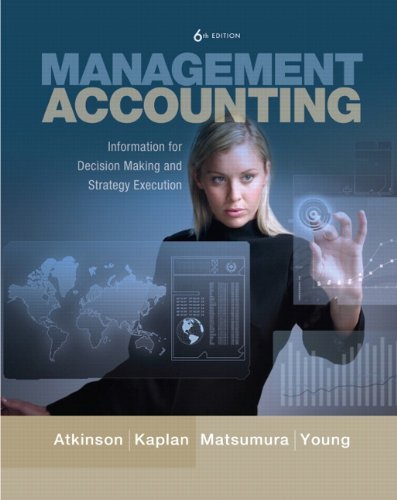 9780132823272: Management Accounting: Information for Decision-Making and Strategy Execution and myAccountingLab with Pearson eText Student Access Code Card for Management Accounting Package (6th Edition)